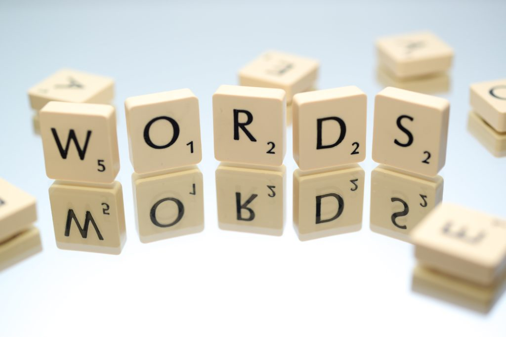 Words are the tools of a wordsmith